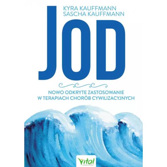 Jod – nowo odkryte zastosowanie w terapiach chorób cywilizacyjnych