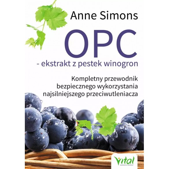OPC – ekstrakt z pestek winogron