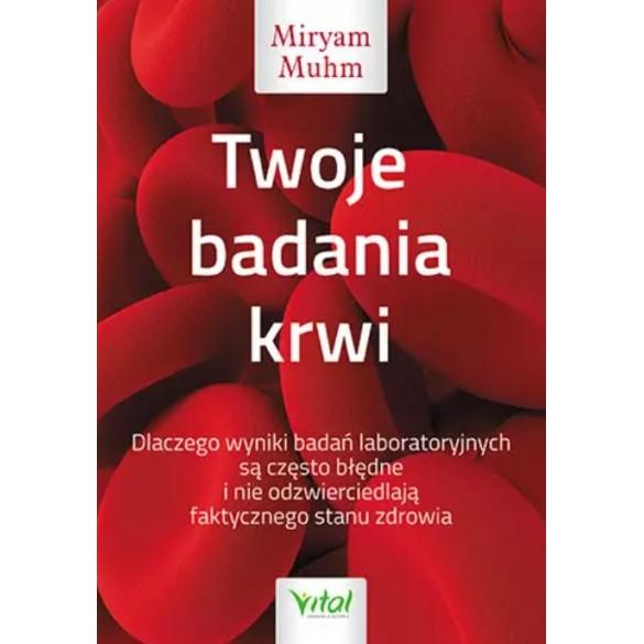 Twoje badania krwi. Dlaczego wyniki badań laboratoryjnych są często błędne i nie odzwierciedlają faktycznego stanu zdrowia