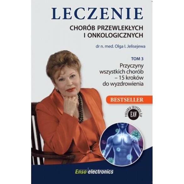 Leczenie chorób przewlekłych i onkologicznych. TOM 3