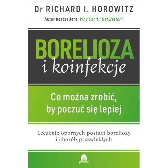 Borelioza i koinfekcje dr Richard I. Horowitz